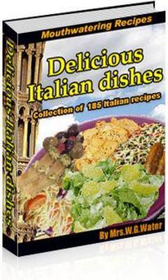Product picture Italian Recipes, Delicious Italian Dishes eBook