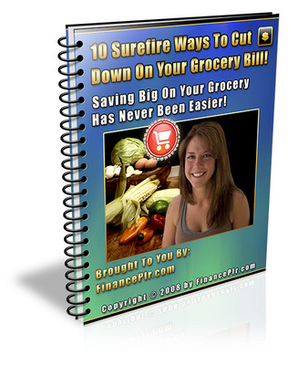 Product picture 10 Surefire Ways To Cut Down On Your Grocery Bill eBook